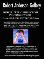 COMING UP-Denver Public High School Juried Student Photography Exhibition