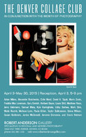 Opening April 3, 2015-The Denver Collage Club-The Month of Photography